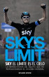 Sky´s the Limit. Sky, el límite es el cielo by Richard Moore