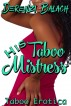 His Taboo Mistress by Derenzi Balach