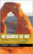 In Search of Me by Robert Morrice