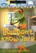 Secret Agent Disco Dancer: You Don't Know Jack by Scott Gordon