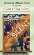 I Can't Stay Silent Volume 1 by City of David RCCG