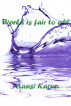 World is fair to all by Mansi Karna