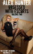 Obsessed With Escorts: Volume Two - The Escort Sessions: Volumes 6-11 by Alex Hunter