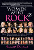 Women Who Rock 2: More Inspirational Stories of Success by Extraordinary Women by Natasha Duswalt