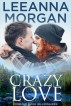 Crazy Love by Leeanna Morgan