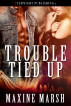 Trouble Tied Up by Maxine Marsh