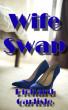 Wife Swap by Richard Carlisle