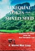 Unequal Yokes and Mixed Seed by F. Wayne Mac Leod
