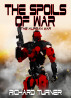 The Spoils of War by Richard Turner