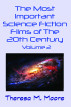 The Most Important Science Fiction Films of The 20th Century - Vol 2 by Theresa M. Moore