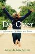The Do-Over: A Memoir of Work and Love by Amanda MacKenzie
