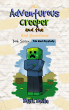 The Adventurous Creeper and the End Guardians, Book 7: The End Crystals by Mark Mulle
