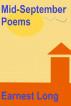 Mid-September Poems by Earnest Long