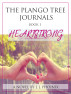 The Plango Tree Journals  Book I : Heartstrong by J.J. Phoinix