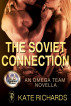 The Soviet Connection by Kate Richards