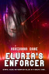 Eluria's Enforcer (Argadian Heart, Book 1) by Adrianna Dane