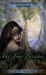 The Time Breaker (Guardians of Time Book 3) by Kate Harre