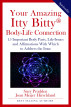 Your Amazing Itty Bitty® Body-Life Connection Book by S & P Productions, Inc.