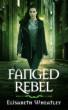 Fanged Rebel (Fanged, #4) by Elisabeth Wheatley