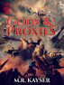 Gods & Proxies by Michael Kayser