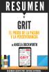 Grit: Resumen del libro de Angela Duckworth by Sapiens Editorial