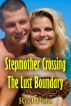 Stepmother Crossing The Lust Boundary by Rod Polo