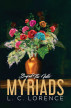 Beyond the idle myriads by L. C. Lorence