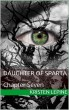 Daugher of Sparta: Chapter Seven by Kristen LePine