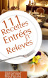 111 Recettes Entrées et Relevés by Mohammed Mouhssine, Sr