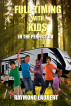 Full-timing with Kids in the Perfect RV by Raymond Laubert