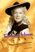 Rocking Horse: A Personal Biography of Betty Hutton by Gene Arceri