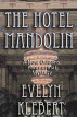 The Hotel Mandolin: A New Orleans Paranormal Mystery by Evelyn Klebert
