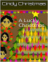 A Lucky Christmas by Cindy Christmas by Cindy Christmas