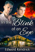 In the Blink of an Eye by Edward Kendrick