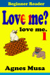 Love Me? love me Book One. by Agnes Musa