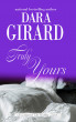 Truly Yours by Dara Girard