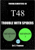 Trouble with Spiders (Troubleshooters 48) by Dr E J Yeaman