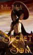 Secret Son by Rodine Dobeck