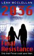 2036 - The Final Resistance by Leah McClellan
