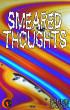 Smeared Thoughts by Kennie Kayoz