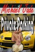 Private Parking by Michael Jade