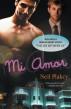Mi Amor by Neil Plakcy