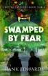 Swamped by Fear by Hank Edwards