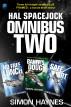 Hal Spacejock Omnibus Two: Hal Spacejock books 4-6, plus Framed by Simon Haynes