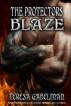 Blaze (The Protectors Series) Book #10 by Teresa Gabelman