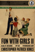 Fun With Girls 2 by Christopher Kohls