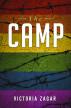 The Camp by Victoria Zagar