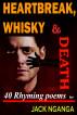 Heartbreak, Whisky, & Death by Jack Nganga