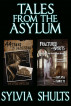 Tales from the Asylum by Sylvia Shults