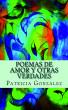 Poemas de Amor y otras Verdades by Patricia González